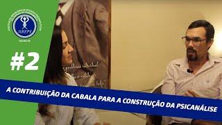 Conversa no Divã #2 - A Contribuição da Cabala para a Construção da Psicanálise