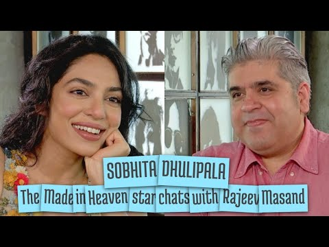 Sobhita Dhulipala interview with Rajeev Masand