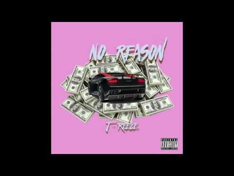 Yung Reece - No Reason (OFFICIAL AUDIO)