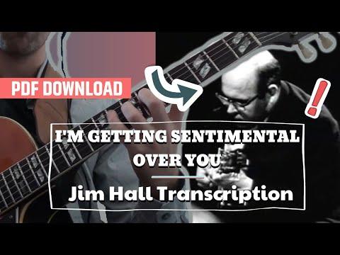 Im Getting Sentimental Over You-Jim Hall Transcription