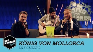 König von Mollorca mit Clueso | NEO MAGAZIN ROYALE mit Jan Böhmermann - ZDFneo