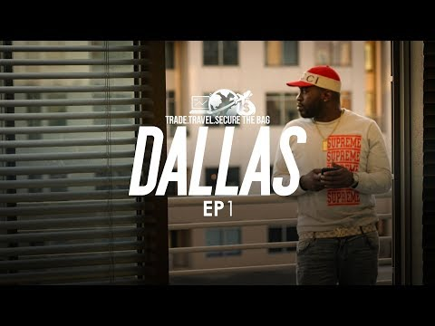 Rich Off The Net: Trade Travel Secure The Bag Ep. 1 - Dallas