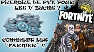 FORTNITE -Prendre le PVE pour les V - Bucks ? - Comment en gagner ? (en Pve....) - FR