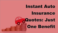 Instant Auto Insurance Quotes | Just One Benefit Offered By Online Insurers-2017 Vehicle Insurance