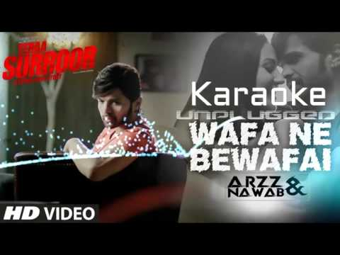 Wafa Ne Bewafaai Karaoke | Arijit Singh | By ArzZ & Nawab