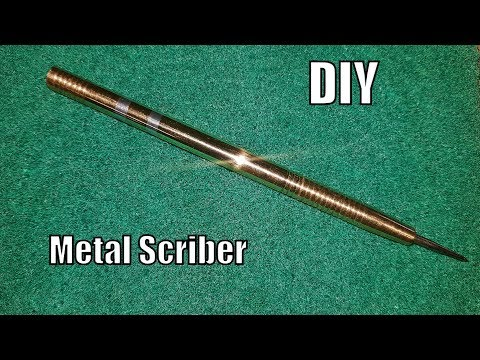 DIY: Making a Scriber