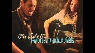 Franco De Vita & Natalia Jimenez - Tan Solo Tu