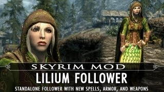 Skyrim Mod Feature: Lilium Follower - Standalone - New Spells w Custom Armor and Weapons