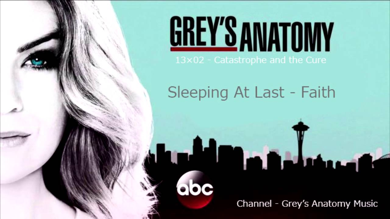 Greys Anatomy Season 13 Episode 02 Sleeping At Last Faith Youtube
