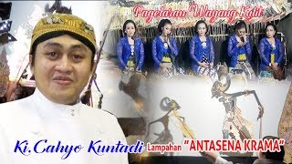 "Video Ki.Cahyo Kuntadi   Lakon""ANTASENA KRAMA"" download MP3, 3GP, MP4, WEBM, AVI, FLV Mei 2018"
