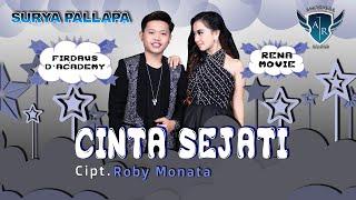Download Lagu Rena Movies feat. Firdaus D'academy - Cinta Sejati [OFFICIAL] mp3