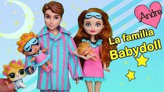 La familia LOL Babydoll y su rutina de noche | Muñecas y juguetes con Andre para niñas y niños