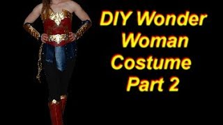 Wonder Woman Costume DIY Part 2: Tiara, Eagle, Boots, Belt