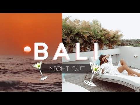 BALI TRAVELS     Night Out!!