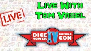 Dice Tower Con 2015 LIVE - Tom Vasel Q & A