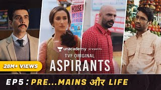 TVF's Aspirants | Web Series | Episode 5 | Pre... Mains Aur Life | Season Finale