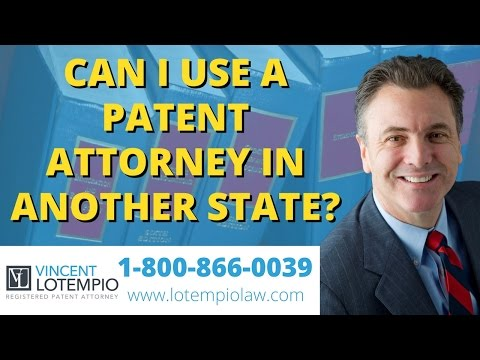 Can I work with a patent attorney from another state: Ask the Patent Lawyer: Patent Home FAQ #6
