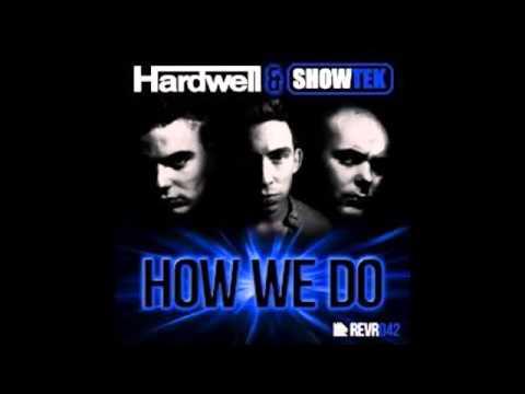 Hardwell & Showtek How We Do (Radio Edit)