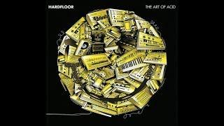 Hardfloor - Analogue Bubbletea