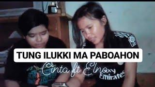 Tung Ilukki Ma Paboahon -Trio Rajumi cover by Cinta Sitohang dan Elna Sipayung