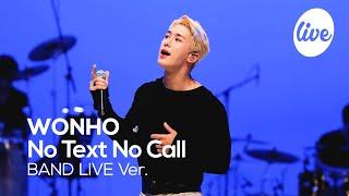 Download Mp3 원호 No Text No Call Band LIVE Concert 원호가 가장 애착이 간다는 수록곡