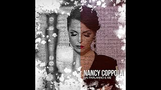 NANCY COPPOLA - VAI PARLANNO E ME ( video ufficiale )