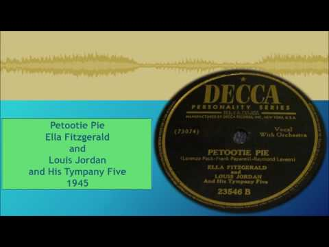 Petootie Pie--Ella Fitzgerald and Louis Jordan and His Tympany Five