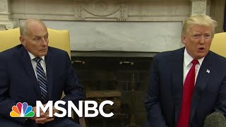 John Kelly Calls Donald Trump An 'Idiot,' White House Pushes Back On Reports | MTP Daily | MSNBC