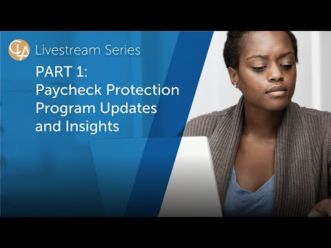 Organizational Management In Times Of Uncertainty: Paycheck Protection Program Updates And Insights