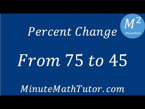 Find The Percent Change From 75 To 45