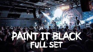 Paint It Black - Manchester Punk Festival 2017 - FULL SET