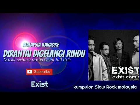 EXIST - DIRANTAI DIGELANGI RINDU KARAOKE malaysia TANPA VOKAL
