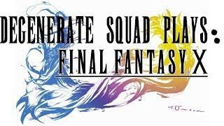 DSP: Final Fantasy X Ep. 9