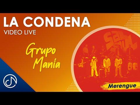 Grupo Mania - La Condena - Fiesta Rengue [LIVE]