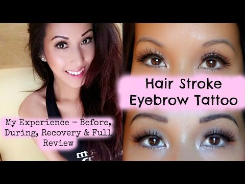 HAIR STROKE EYEBROW TATTOO  - Video Diary (Before, During, Recovery & Full Review)