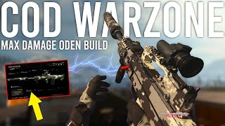 Call of Duty Warzone Max Damage ODEN build is Insane...