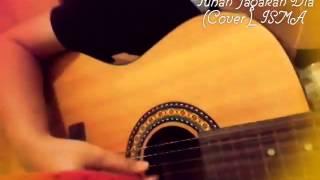 Tuhan Jagakan Dia_Motif Band_(Isma)Cover
