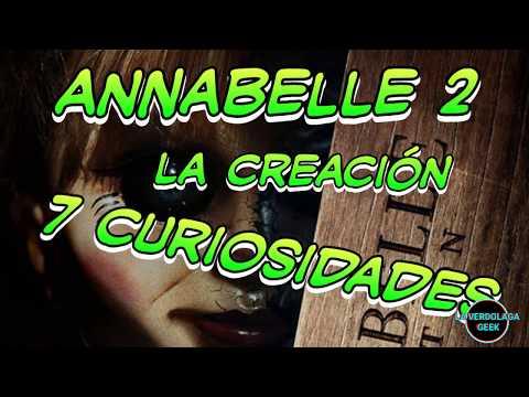 Annabelle 2 La Creacion 7 Curiosidades