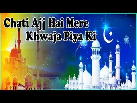 छटी आज है मेरे ख्वाजा पिया की__Chati Ajj Hai Mere khwaja Piya Ki ॥ Best Qawwali