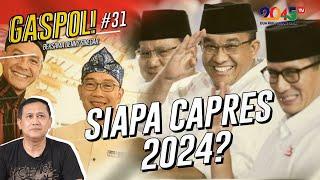 DENNY SIREGAR: SIAPA CALON PRESIDEN 2024?? (GASPOL #31)