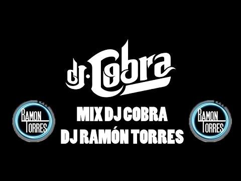 MIX DJ COBRA   DJ RAMÓN TORRES   PERREO
