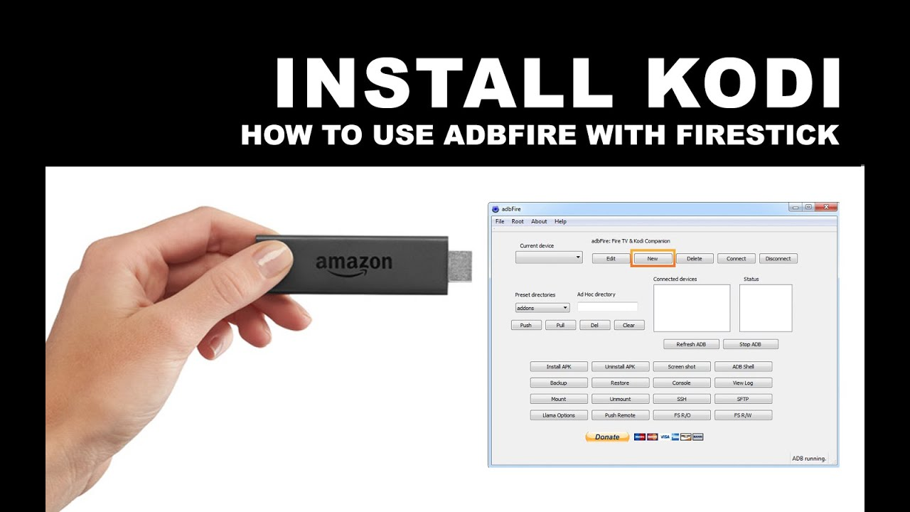 Sideload Kodi using ADBFire to FireStick