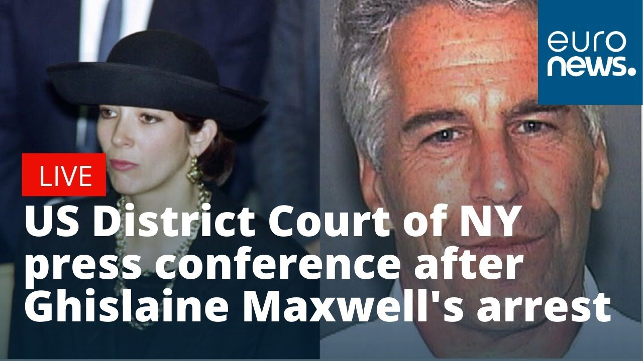 US District Court  holds a press conference following Ghislaine Maxwell's arrest | LIVE