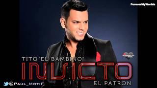 """11. Dame La Ola (Ft Tito Nieves) (Salsa Version) - Tito El Bambino """"El Patron"""" [Invicto]"""