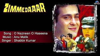Zimmedaar : O Nazneen O Haseena Full Audio Song | Rajiv Kapoor, Kimi Katkar |