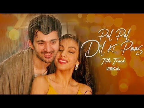 pal-pal-dil-ke-paas-|-lyrics-|-love-song-by-arijit-singh
