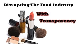 Disrupting The Food Industry With Transparency, By Author: Stacy Malkan