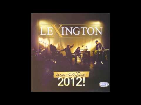 Lexington - Bol je uvijek ista - (Audio 2012) HD