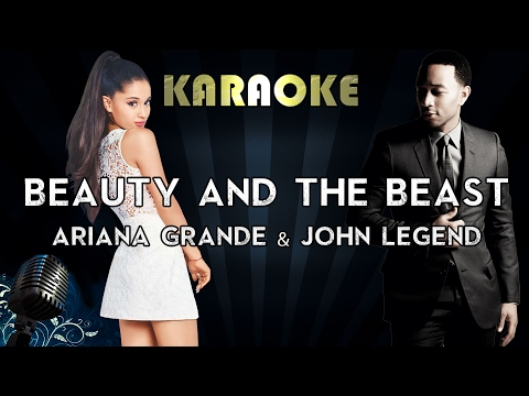 Ariana Grande, John Legend  - Beauty and the Beast (Karaoke/Instrumental/Lyrics)