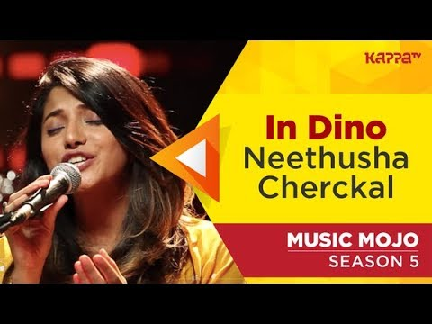 In Dino - Neethusha Cherckal - Music Mojo Season 5 - Kappa TV